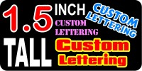 z15 Custom Lettering 1.5 Inch Tall Decal / Sticker