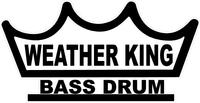 Weather King Bass Drum Decal / Sticker 02