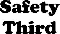 Safety Third Decal / Sticker 02