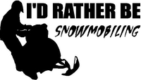 I'd Rather Be Snowmobiling Decal / Sticker