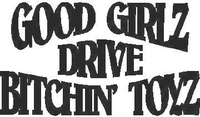 Good Girls Drive Bitchin Toys Decal / Sticker
