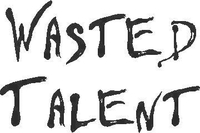 Wasted Talent Decal / Sticker