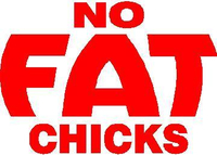 No Fat Chicks Decal / Sticker