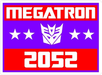 Vote Megatron Political Decal / Sticker 03