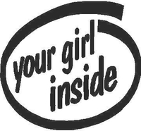 Your Girl Inside Decal / Sticker
