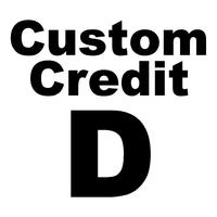 Custom Credit D
