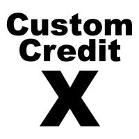 Custom Credit X