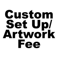 Custom Set Up Fee