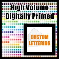 Custom Die-Cut Lettering Decal / Sticker Quote (Digitally Printed High Volume)