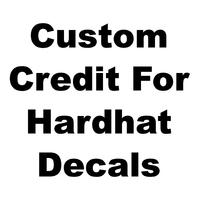 Custom $1 Credit for HARDHAT decals
