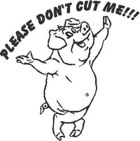 Please Don't Cut Me Pig  Decal / Sticker