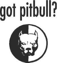 Got Pitbull? Decal / Sticker