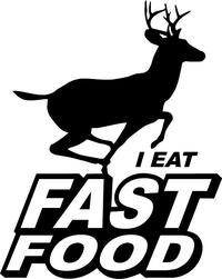I Eat Fast Food Deer Decal / Sticker 01