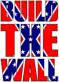 Build The Wall Rebel Flag Decal / Sticker 06