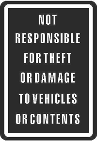 Not Responsible For Theft or Damage Sign Decal / Sticker