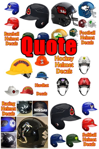 Helmet Decal / Sticker Quote
