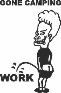 Z1 Beavis Pee On Work - Gone Camping Decal / Sticker