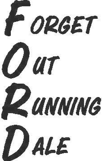 Forget Out Running Dale Decal / Sticker