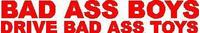 Bad Ass Boys Drive Bad Ass Toys Decal / Sticker Design 1