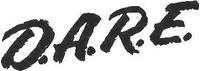 D.A.R.E (Dare) Decal / Sticker
