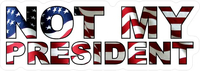 Not My President American Flag Decal / Sticker 03