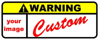 CUSTOM Warning Label Decal / Sticker 01