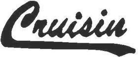 Cruisin Decal / Sticker 02
