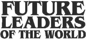 Future Leaders of the World Decal / Sticker