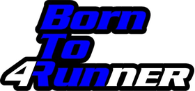 Born To 4Runner Decal / Sticker 06