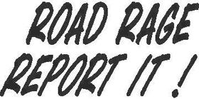 Road Rage Report It Decal / Sticker