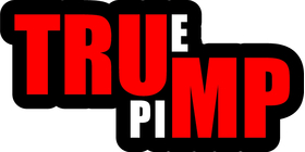 TRUMP True Pimp Decal / Sticker 06