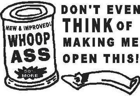 Woop Ass Don't make me open This Decal / Sticker 01