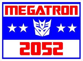 Vote Megatron Political Decal / Sticker 01