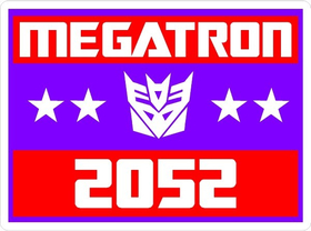 Vote Megatron Political Decal / Sticker 03