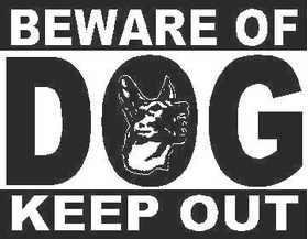 Beware Of Dog - Keep Out Decal / Sticker