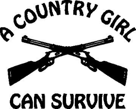 A Country Girl Can Survive Decal / Sticker