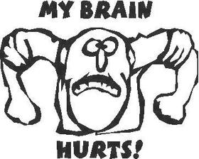 My Brain Hurts Decal / Sticker