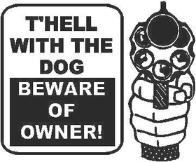 Beware of Owner Decal / Sticker