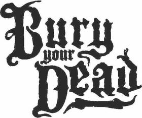 Bury Your Dead Decal / Sticker 01