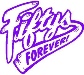 Fifties Forever Decal / Sticker