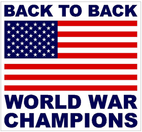 American Flag Back to Back World War Champions Decal / Sticker