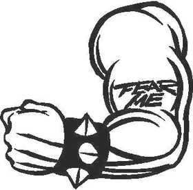 Fear Me Arm Decal / Sticker