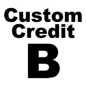 Custom Credit B