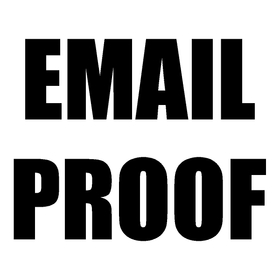 Need an Email Proof?