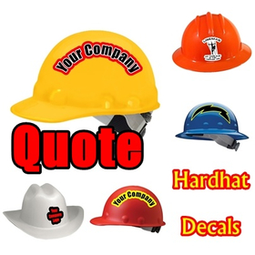 Hardhat Decal / Sticker Quote