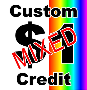 $1 Credit for mixed orders of die-cuts and prints