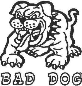 Bad Dog Decal / Sticker