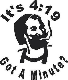 It's 4:19 Got a Minute? Decal / Sticker