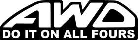 AWD All Wheel Drive Decal Do It On All Fours / Sticker 07