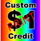 Custom $1 Credit for PRINT decals